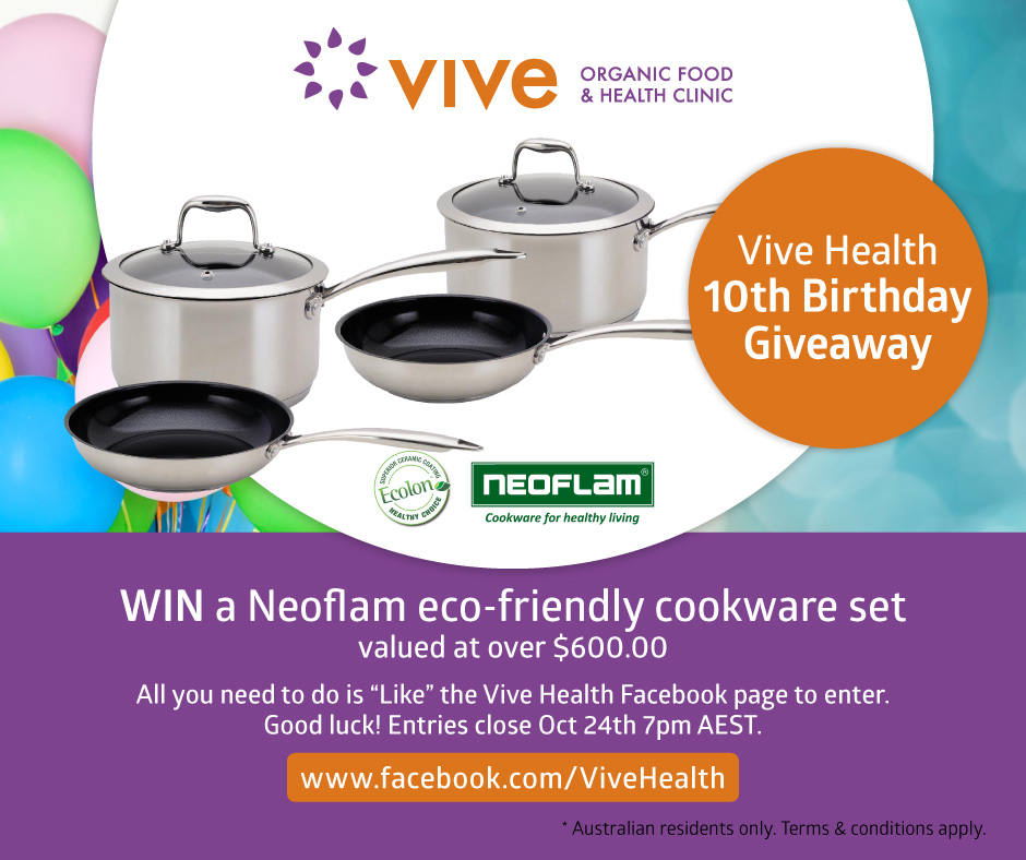 VIVE HEALTH - 10th Birthday Neoflam eco-friendly cookware set